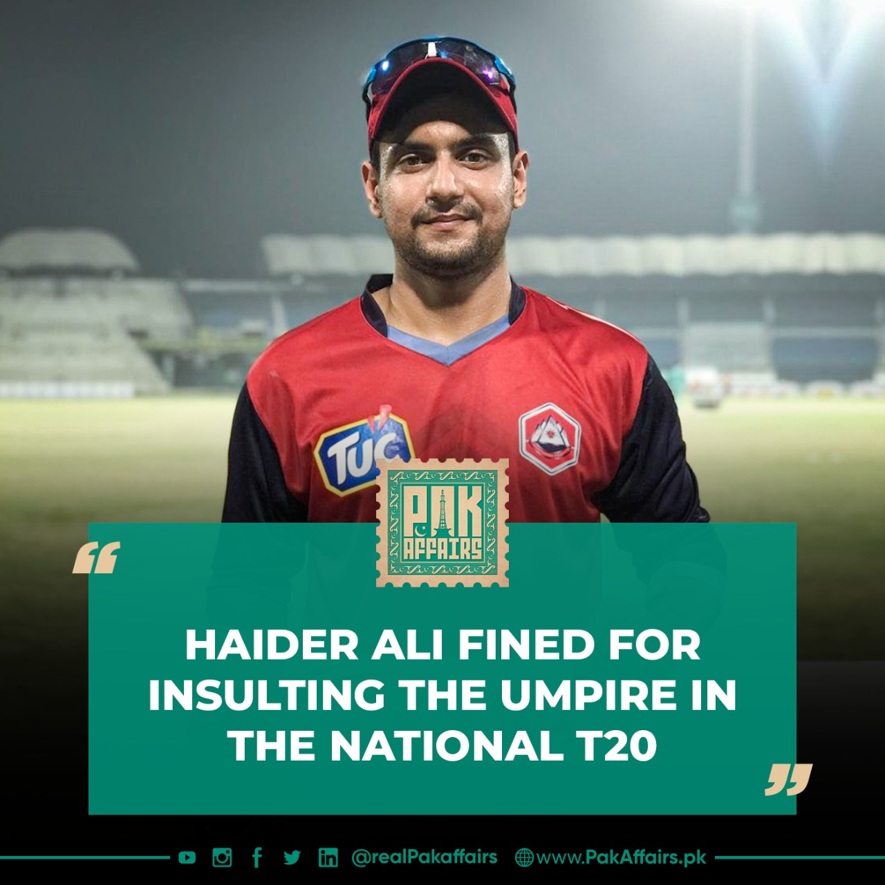 Haider Ali fined for insulting the umpire in the National T20