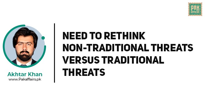 Need to rethink Non-traditional Threats versus Traditional Threats